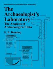 Cover of: The Archaeologist's Laboratory | E.B. Banning