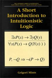 Cover of: A Short Introduction to Intuitionistic Logic (University Series in Mathematics) (University Series in Mathematics) | Grigori Mints