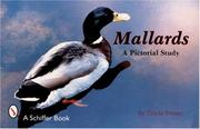 Cover of: Mallards, a Pictorial Study by Tricia Veasey