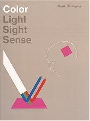 Cover of: Color, light, sight, sense by Moritz Zwimpfer