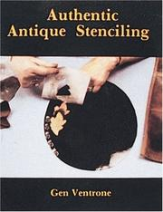 Cover of: Authentic Antique Stenciling by Gen Ventrone
