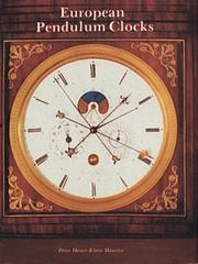 Cover of: European pendulum clocks | Peter Heuer