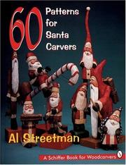 Cover of: 60 patterns for Santa carvers | Al Streetman