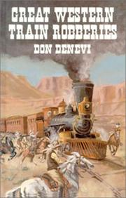 Cover of: Great Western Train Robberies by Don Denevi