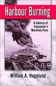 Cover of: Harbour burning by William A. Hagelund