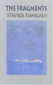 Cover of: The fragments | Stavros Tsimicalis