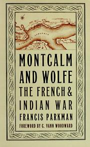 Cover of: Montcalm and Wolfe by Francis Parkman