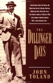 Cover of: The Dillinger days by John Willard Toland