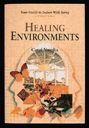 Cover of: Healing environments by Carol Venolia