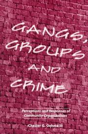 Cover of: Gangs, groups, and crime by Chester G. Oehme