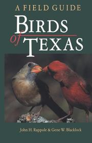 Cover of: Birds of Texas by John H. Rappole