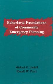Cover of: Behavioural Foundations Of Community Emergency Planning by Ronald W. Perry