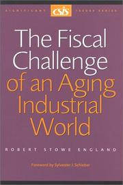Cover of: The Fiscal Challenge of an Aging Industrial World | Robert Stowe England