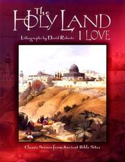 Cover of: The Holy Land I love | David Roberts