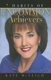 Cover of: 7 Habits of Uncommon Achievers | Kate McVeigh