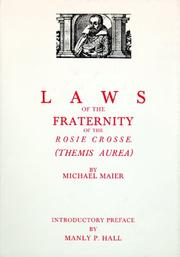 Cover of: Laws of the Fraternity of the Rosie Crosse (Themis Aurea) | Michael Maier