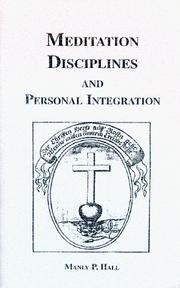 Cover of: Meditation disciplines and personal integration by Manly Palmer Hall