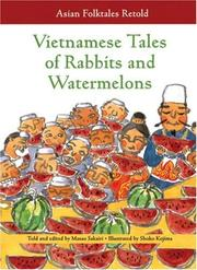 Cover of: Vietnamese Tales of Rabbits And Watermelons (Asian Folktales Retold) | Masao Sakairi