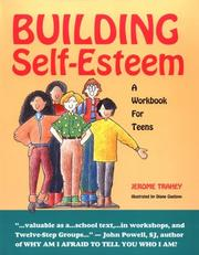 Cover of: Building self-esteem | Jerome Trahey