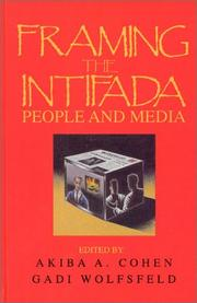 Cover of: Framing the Intifada | Akiba A. Cohen