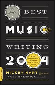 Cover of: Da Capo Best Music Writing 2004 (Da Capo Best Music Writing) by Mickey Hart