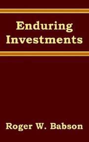 Cover of: Enduring Investments | Roger W. Babson