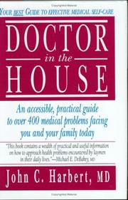 Cover of: Doctor in the house | John Charles Harbert