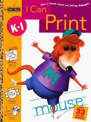 Cover of: I Can Print (Grades K - 1) (Step Ahead) by Golden Books