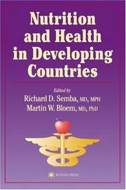 Cover of: Nutrition and health in Developing countries | Richard D. Semba