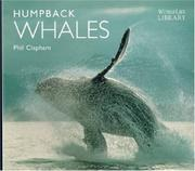 Cover of: Humpback whales | Phil Clapham