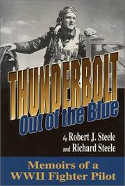 Cover of: Thunderbolt, out of the blue | Robert J. Steele