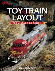 Cover of: Toy train layout | Stanley W. Trzoniec