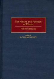 Cover of: The Nature and Function of Rituals | Ruth-Inge Heinze
