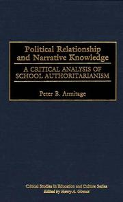 Cover of: Political Relationship and Narrative Knowledge | Peter B. Armitage