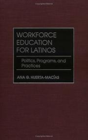 Cover of: Workforce Education for Latinos by Ana G. Huerta-Macias