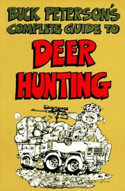 Cover of: Buck Peterson's complete guide to deer hunting | B. R. Peterson
