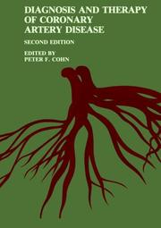 Cover of: Diagnosis and Therapy of Coronary Artery Disease | Peter F. Cohn