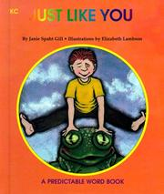 Cover of: Just Like You (Predictable Word Books) | Janie Spaht Gill