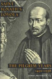 Cover of: Saint Ignatius Loyola by James Brodrick