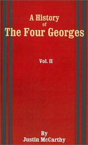 Cover of: A History of the Four Georges by Justin McCarthy