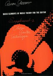 Cover of: Basic Elements of Music Theory for The Guitar: Supplement 2 | Aaron Shearer