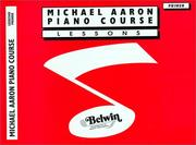 Cover of: Michael Aaron Piano Course / Lesson / Primer | Michael Aaron