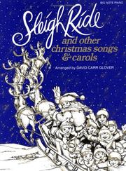 Cover of: Sleigh Ride and Other Christmas Songs & Carols | David Carr Glover