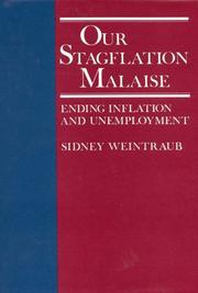 Cover of: Our stagflation malaise by Sidney Weintraub