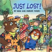 Cover of: Just lost! | Gina Mayer