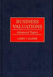 Cover of: Business valuations | Larry J. Kasper