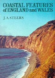 Cover of: Coastal features of England and Wales | J. A. Steers