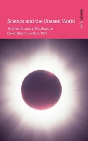 Cover of: Science and the Unseen World | Arthur, Stanley Eddington