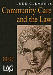 Cover of: Community Care and the Law | Luke Clements