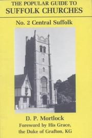 Cover of: Popular Guide to Suffolk Churches P (Popular Guides to Suffolk Churches) by D. P. Mortlock